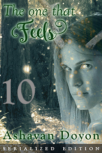 Cover image - The One That Feels, Serialized Edition, Chapter 10